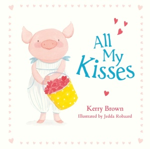 All My Kisses Kerry Brown