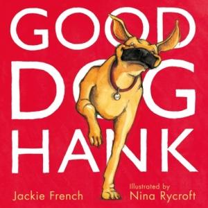 Good Dog Hank Jackie French